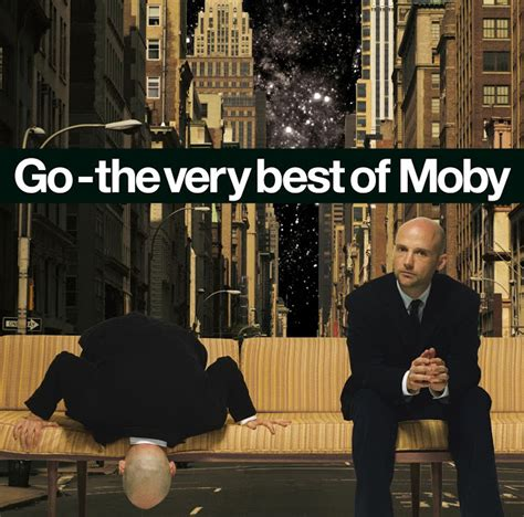 Swingville: Moby - Go - The Very Best of Moby (1992-2006)
