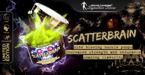 Scatterbrain, Kevin Levrone Signature Series   Ronnie
