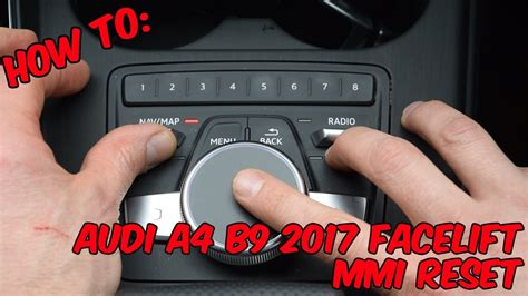 How To: Audi A4 B9 2017 Facelift MMI Reset - YouTube